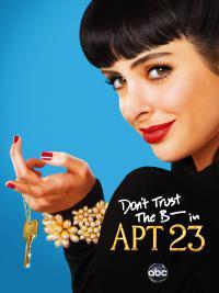 сериал Не верь су*** из квартиры 23 / Dont Trust the B---- in Apartment 23 2 сезон онлайн