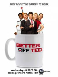 сериал Давай еще, Тэд / Better Off Ted 1 сезон онлайн