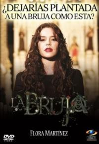 сериал Ведьма / La Bruja онлайн
