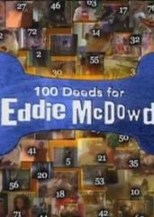 сериал 100 подвигов Эдди Макдауда / 100 Deeds for Eddie McDowd 3 сезон онлайн