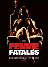 сериал Роковые красотки / Femme Fatales 2 сезон онлайн