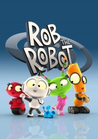 сериал Робот Робик / Rob the Robot онлайн