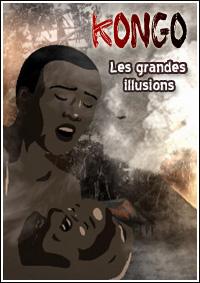 сериал Конго. Великие иллюзии / Kongo. Les grandes illusions онлайн