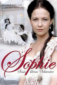 сериал Софи – страстная принцесса / Sophie - Sissis kleine Schwester онлайн