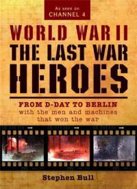 сериал Последние герои войны / World War II: The Last War Heroes онлайн
